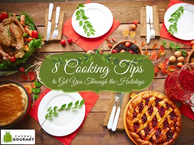 Holiday Cooking Crash Course_ 8 Tips